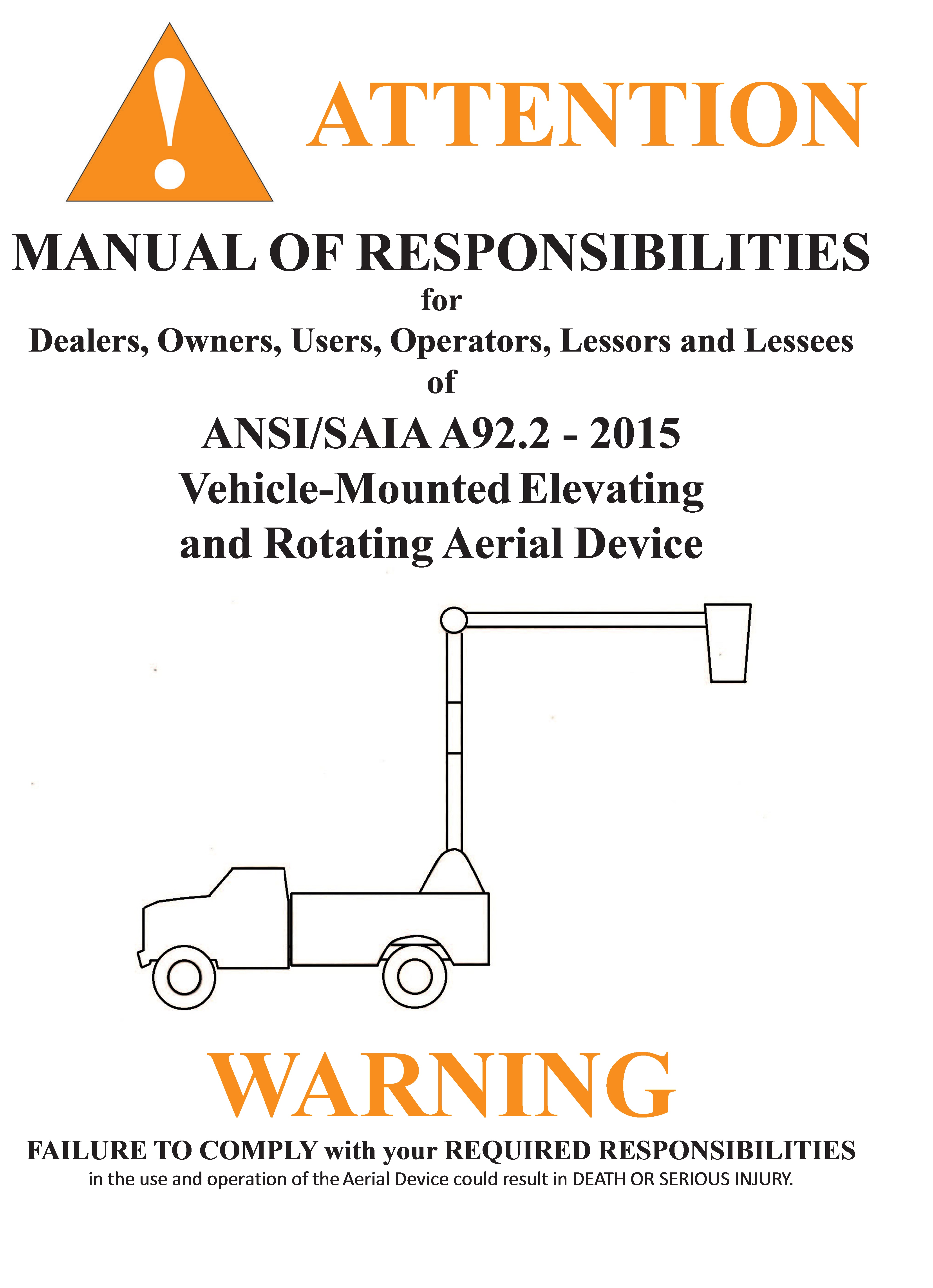 Manual of Responsibilities for Vehicle-Mounted Elevating and Rotating Aerial Devices [MRA92.2-2015]  manual, ansi, saia, platform aerial, devices, rotate, elevate, responsbilities, a92.2,